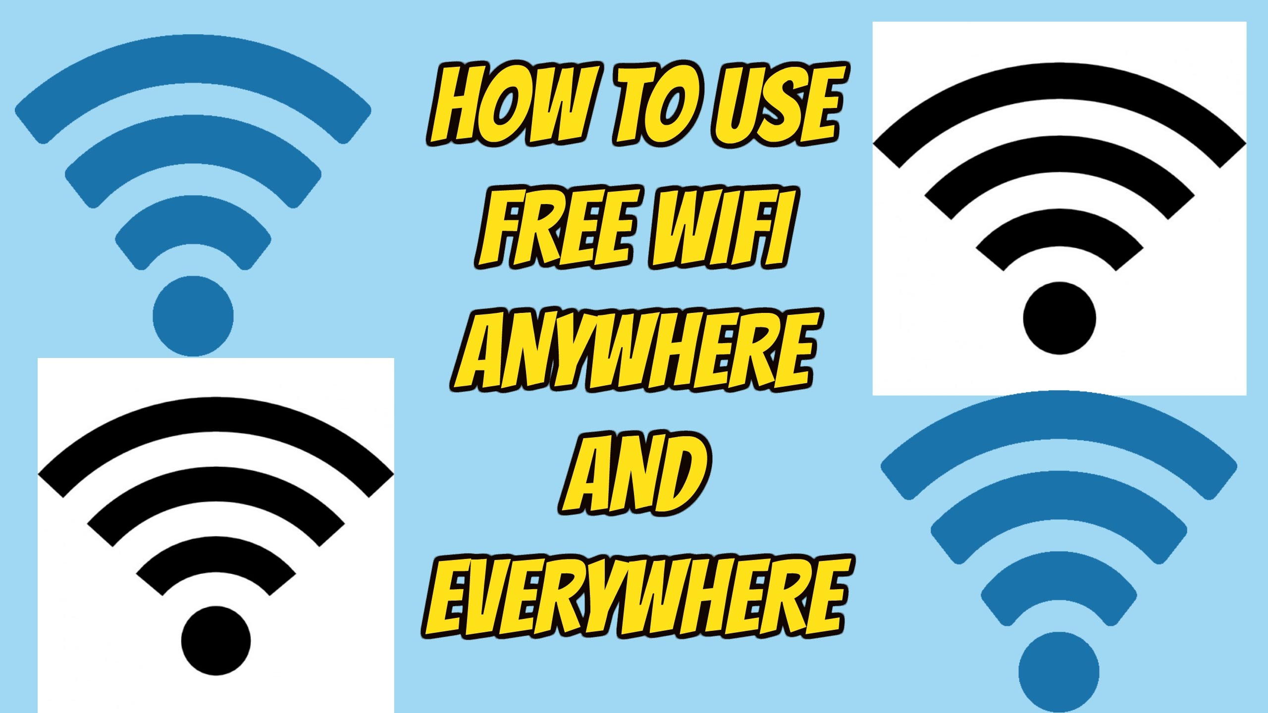 How to used free wifi anywhere